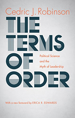 Terms of Order -p 9781469628219 Do we live in basically orderly societies that occasionally erupt into violent conflict, or do we fail to perceive the constancy of violence and disorder in our societies? In this classic book, originally published in 1980, Cedric J. Robinson contends that our perception of political order is an illusion, maintained in part by Western political and social theorists who depend on the idea of leadership as a basis for describing and prescribing social order. Using a variety of critical approaches in his analysis, Robinson synthesizes elements of psychoanalysis, structuralism, Marxism, classical and neoclassical political philosophy, and cultural anthropology in order to argue that Western thought on leadership is mythological rather than rational. He then presents examples of historically developed  stateless  societies with social organizations that suggest conceptual alternatives to the ways political order has been conceived in the West. Examining Western thought from the vantage point of a people only marginally integrated into Western institutions and intellectual traditions, Robinson's perspective radically critiques fundamental ideas of leadership and order.
