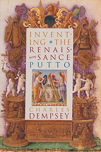 9781469628400: Inventing the Renaissance Putto (Bettie Allison Rand Lectures in Art History)