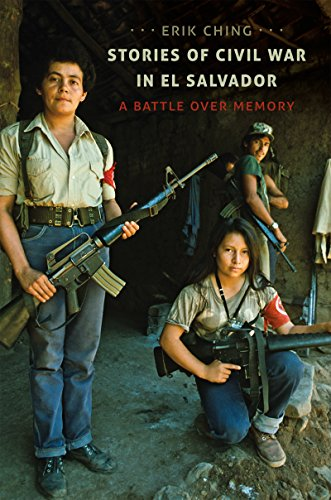 9781469628660: Stories of Civil War in El Salvador: A Battle over Memory