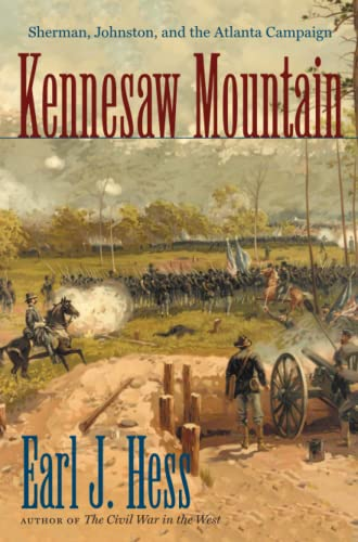 9781469629889: Kennesaw Mountain: Sherman, Johnston, and the Atlanta Campaign (Civil War America)