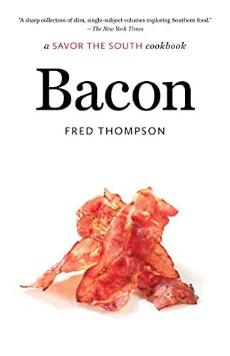 Bacon: a Savor the South cookbook (Savor the South Cookbooks)