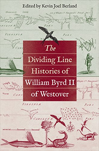 9781469633459: The Dividing Line Histories of William Byrd II of Westover (Published by the Omohundro Institute of Early American History and Culture and the University of North Carolina Press)