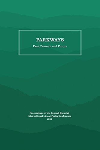 Parkways: Past, Present, and Future (Paperback): Appalachian Consortium Press
