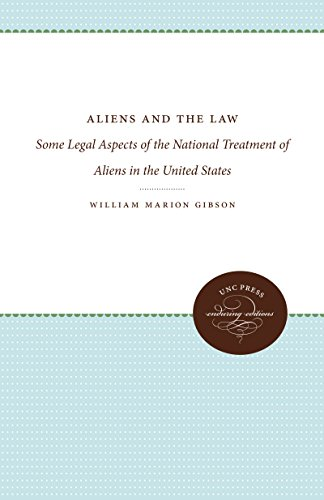Aliens and the Law: Some Legal Aspects of the National Treatment of Aliens in the United States (...