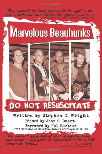 Do Not Resuscitate: The Marvelous Beauhunks: Cautionary Tales From The Best-Looking Band In The ...