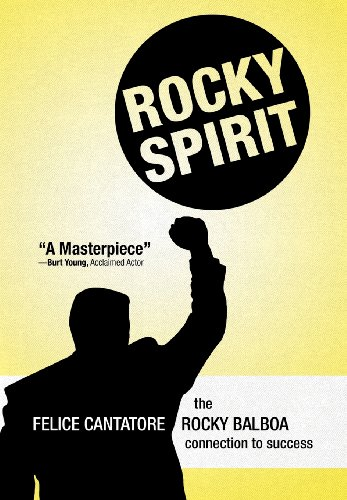 9781469707266: Rocky Spirit: The Rocky Balboa Connection to Success