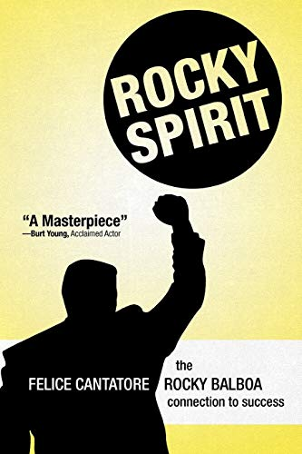 9781469707273: Rocky Spirit: The Rocky Balboa Connection to Success