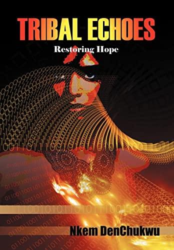 9781469709406: Tribal Echoes: Restoring Hope