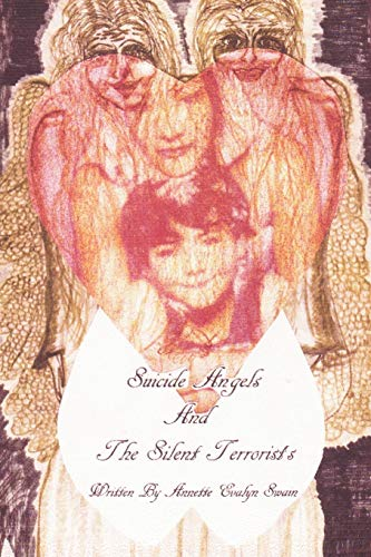 9781469732398: Suicide Angels And The Silent Terrorists: A Story About Bullying