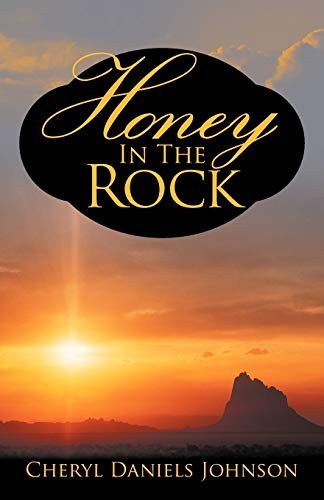 9781469745183: Honey in the Rock