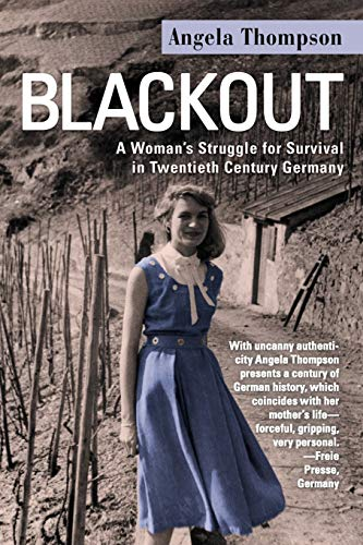 9781469746524: Blackout: A Woman's Struggle for Survival in Twentieth-Century Germany