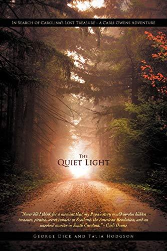 9781469746630: The Quiet Light: In Search of Carolina's Lost Treasure - A Carli Owens Adventure