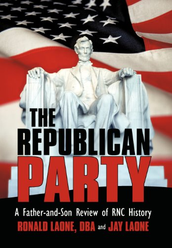 The Republican Party: A Father-And-Son Review of: Laone Dba, Ronald,
