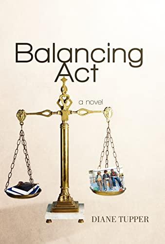 Balancing ACT: Tupper, Diane