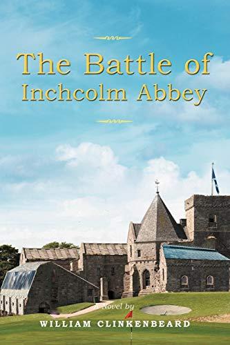 The Battle Of Inchcolm Abbey: Clinkenbeard, William