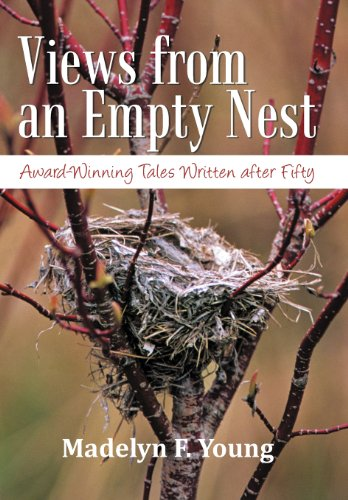 9781469761541: Views from an Empty Nest: Award-Winning Tales Written After Fifty