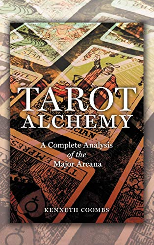 Tarot Alchemy: A Complete Analysis of the Major Arcana: Kenneth Coombs