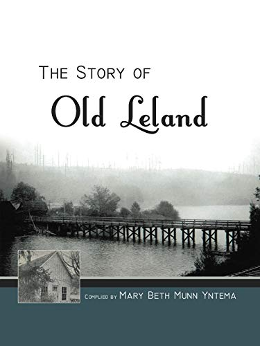 9781469771823: The Story of Old Leland