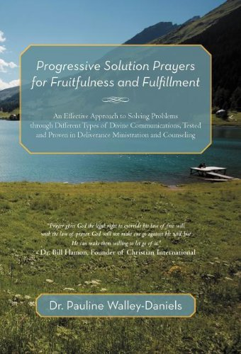 9781469773568: Progressive Solution Prayers for Fruitfulness and Fulfillment: An Effective Approach to Solving Problems Through Different Types of Divine Communicati