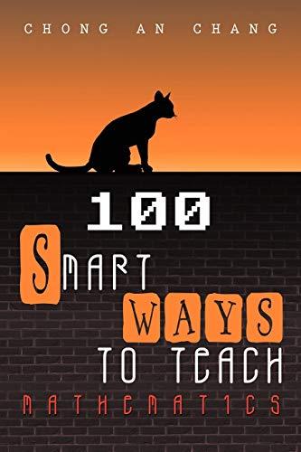 9781469773803: 100 Smart Ways to Teach Mathematics