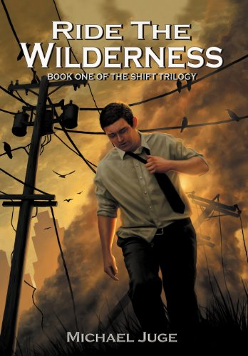9781469779539: Ride the Wilderness: Book One of the Shift Trilogy
