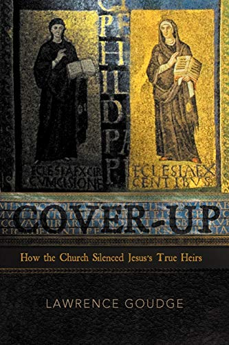 9781469787282: Cover-Up: How The Church Silenced Jesus's True Heirs