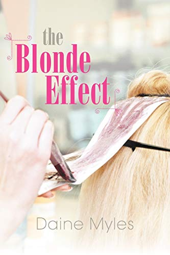 The Blonde Effect: Daine Myles