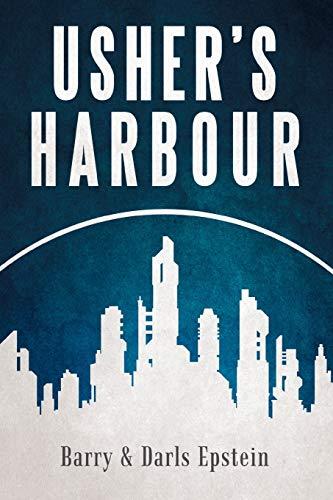 Usher's Harbour: Epstein, Barry; Epstein, Darls