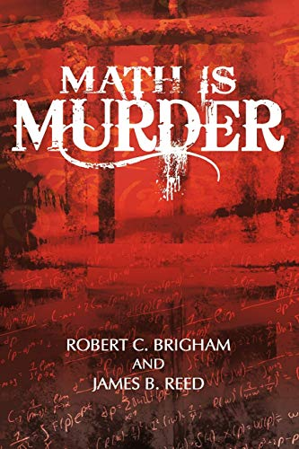 Math is Murder: Robert C. Brigham