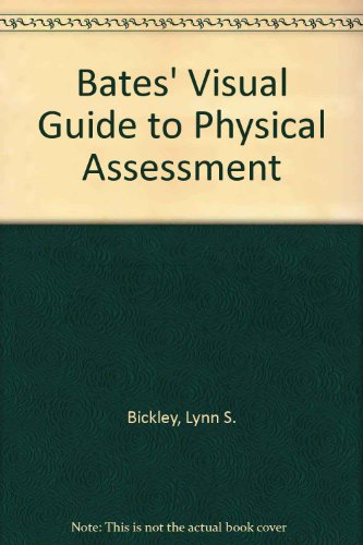 Bates' Visual Guide to Physical Assessment Package: Wilkins, Lippincott Williams
