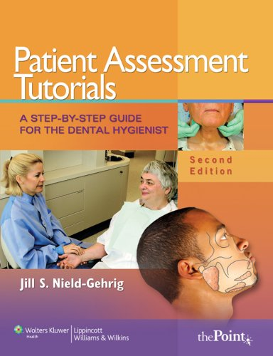 9781469804026: Patient Assessment Tutorials, 2nd Ed. + Fundamentals of Periodontal Instrumentation and Advanced Root Instrumentation, 7th Ed.