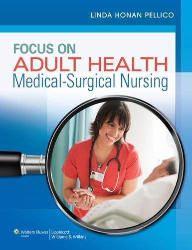 9781469805078: Pellico Focus on Adult Health Text plus Lab & Diagnostic Package