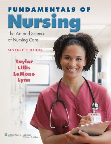 Taylor Fundamentals of Nursing 7e, Taylor's Video Guide to Clinical Nursing Skills 2e, & ...