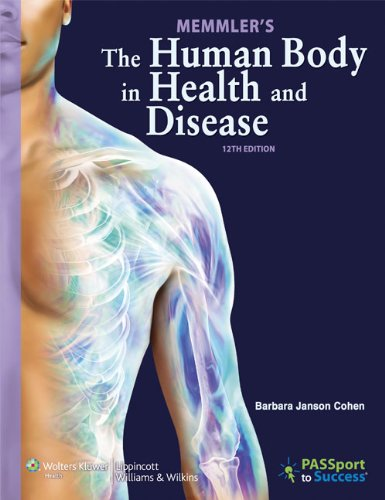 9781469811987: Memmler's The Human Body in Health and Disease 12e Text, Study Guide & PrepU Package