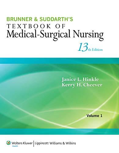 Brunner & Suddarth's Textbook of Medical-Surgical Nursing: Lippincott Williams &
