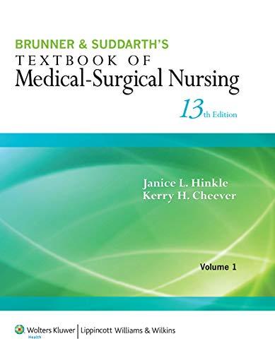Brunner & Suddarth's Textbook of Medical-Surgical Nursing 2 Volume Set 13e plus 2e ...