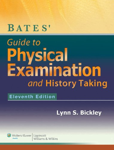 9781469861098: Bates' Guide to Physical Examination and History-Taking, 11e + BatesVisualGuide.com: 12-month access package