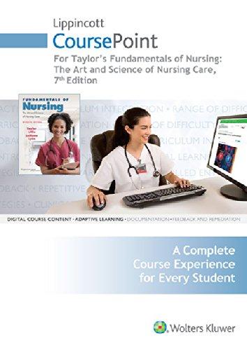Lippincott CoursePoint for Fundamentals of Nursing: Taylor PhD MSN