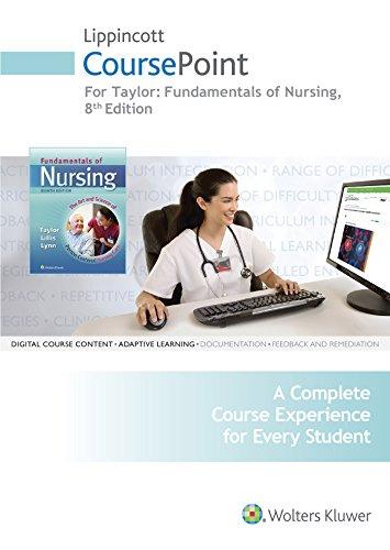 Lippincott CoursePoint for Taylor's Fundamentals of Nursing: Taylor PhD MSN