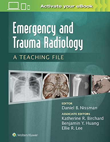 9781469899480: Emergency and Trauma Radiology: A Teaching File (LWW Teaching File Series)