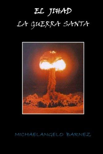 9781469903057: El  Jihad: La  Guerra  Santa (Volume 1) (Spanish Edition)