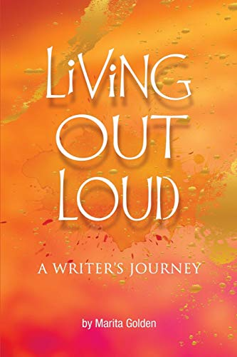 Living Out Loud A Writer's Journey (1469903148) by Marita Golden