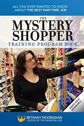 The Mystery Shopper Training Program Book : Bethany Mooradian