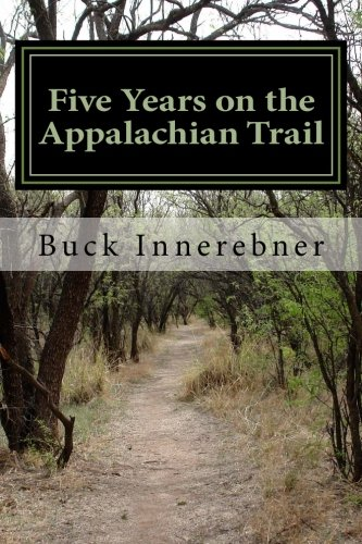 9781469904269: Five Years on the Appalachian Trail