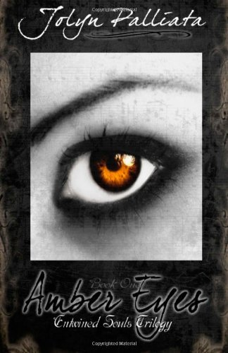 9781469905617: Amber Eyes (Entwined Souls Trilogy - Book One)