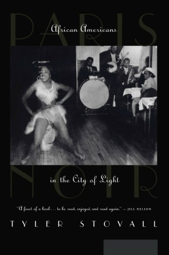 9781469909066: Paris Noir: African Americans in the City of Light