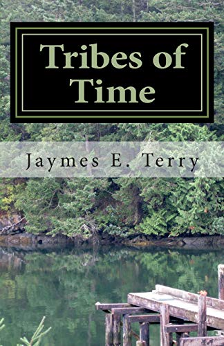 9781469910758: Tribes of Time
