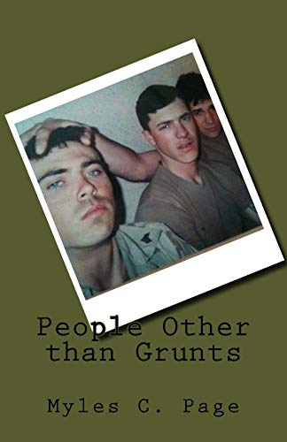 9781469912622: People Other than Grunts: Triumph above Harsh Humanity