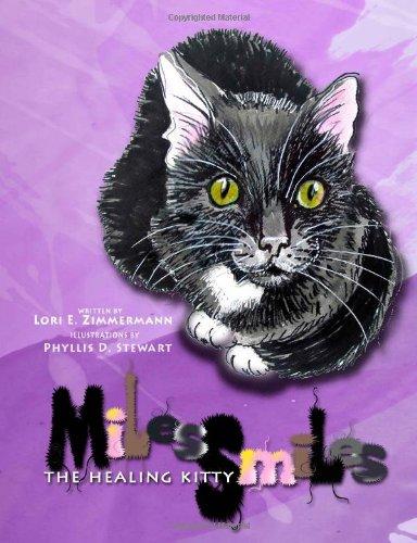 9781469914305: Miles Smiles the Healing Kitty