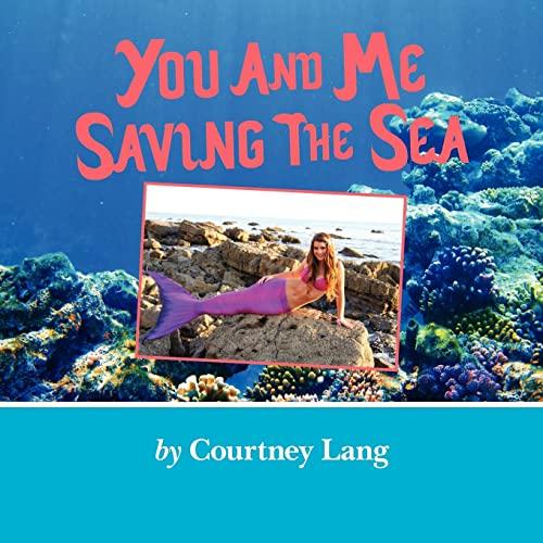 9781469914411: You and Me Saving the Sea